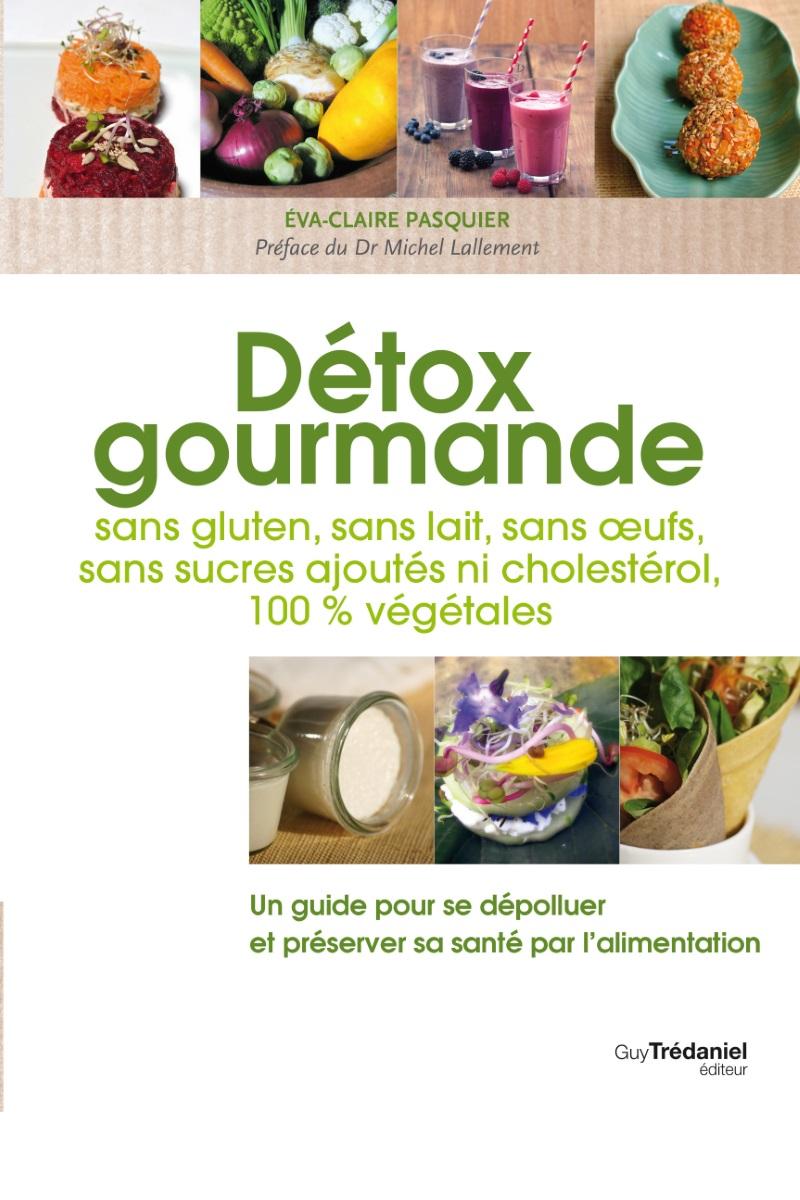 D tox s jours d tox cure d tox vacances d tox m taux for Livre cuisine detox