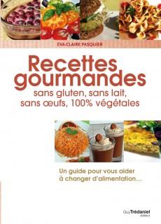 Nouvelle édition enrichie de recettes pour une vie meilleure